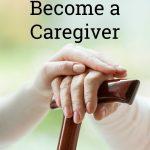 Preparing to Become a Caregiver