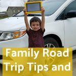 Family Road Trip Tips and Tricks